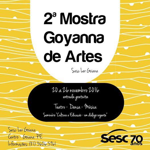 SESC LER Goiana realiza a 2ª Mostra Goyanna de Artes de 20 a 26/11 - Confira a programação