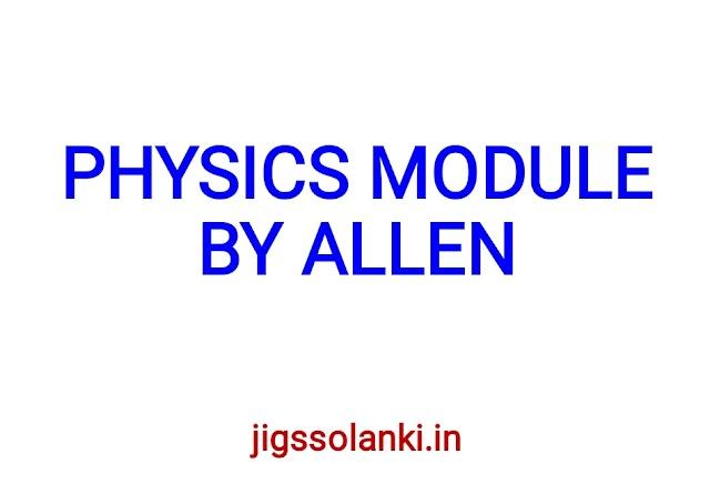 PHYSICS MODULE BY ALLEN INSTITUTE