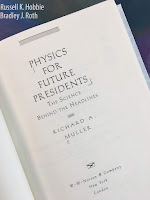 Physics for Future Presidents: The Science Behind the Headlines, by Richard Muller, superimposed on Intermediate Physics for Medicine and Biology.