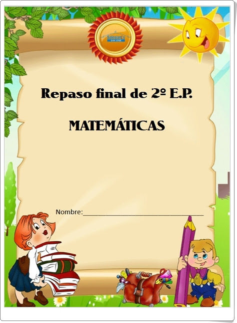 """""""Cuaderno de Repaso Final de Matemáticas de 2º de Primaria"""""""