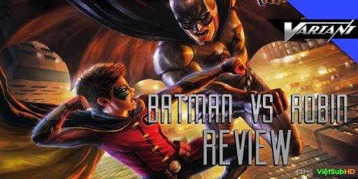 Phim Người Dơi Vs Robin VietSub HD | Batman Vs Robin 2015