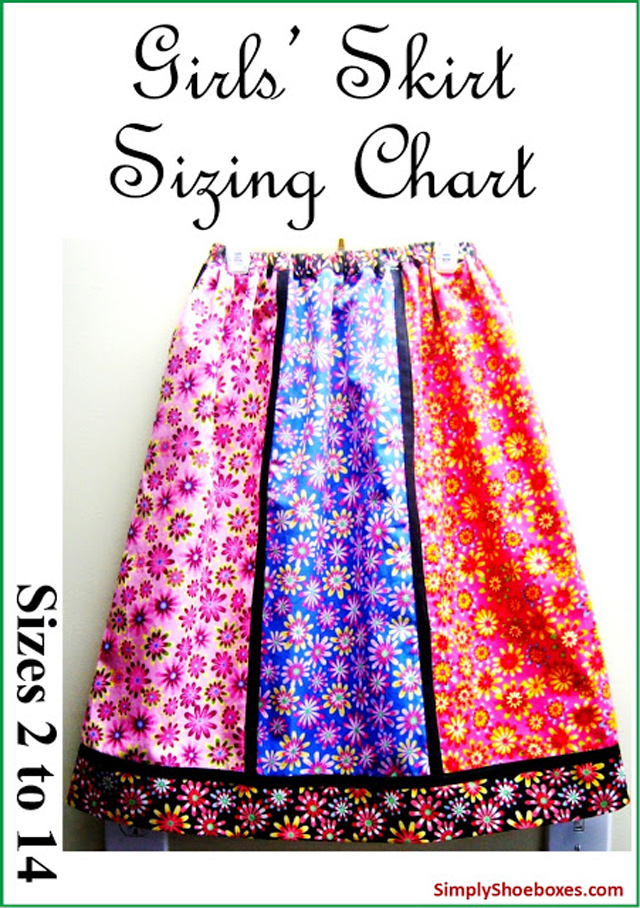 Sizing chart for making girls' skirts, to fit ages 2 - 14 years of age ~ Simply Shoeboxes.