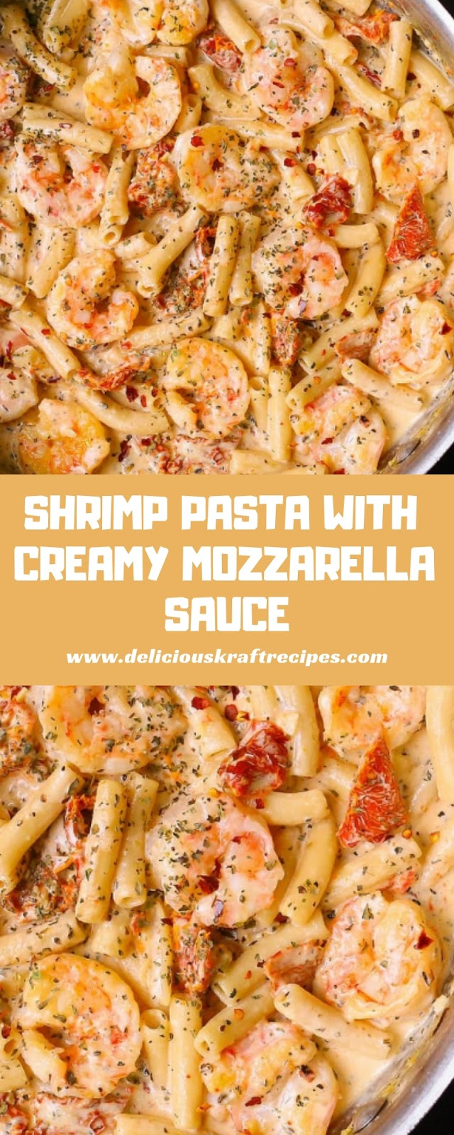SHRIMP PASTA WITH CREAMY MOZZARELLA SAUCE