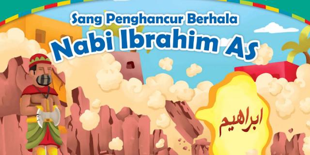 Kisah Nabi Ibrahim : Kisah Nabi Ibrahim Mencari Tuhan