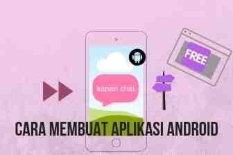 Cara cepat membuat aplikasi chatting android seperti wattsapp dengan gratis