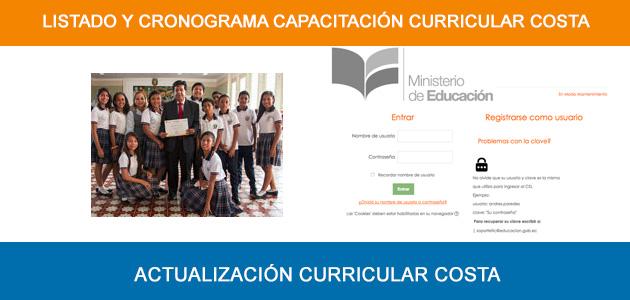 Listado y Cronograma Capacitación Curricular Costa 2017 Actualización Nueva Reforma www.mecapacito.educacion.gob.ec