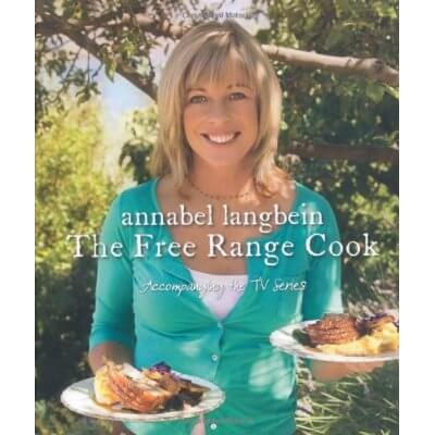 Annabel Langbein - The Free Range Cook Book cover