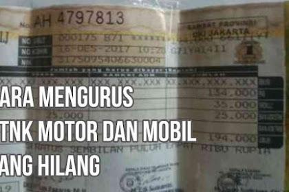 Cara Mengurus STNK Motor dan Mobil yang Hilang