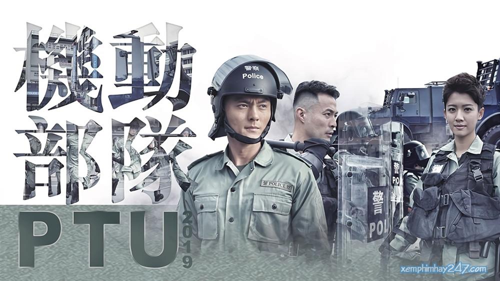 http://xemphimhay247.com - Xem phim hay 247 - Biệt Đội Cơ Động (2019) - Police Tactical Unit (2019)