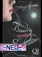 http://www.amazon.de/Bizarre-erotische-Geschichten-Divina-Michaelis/dp/151721257X