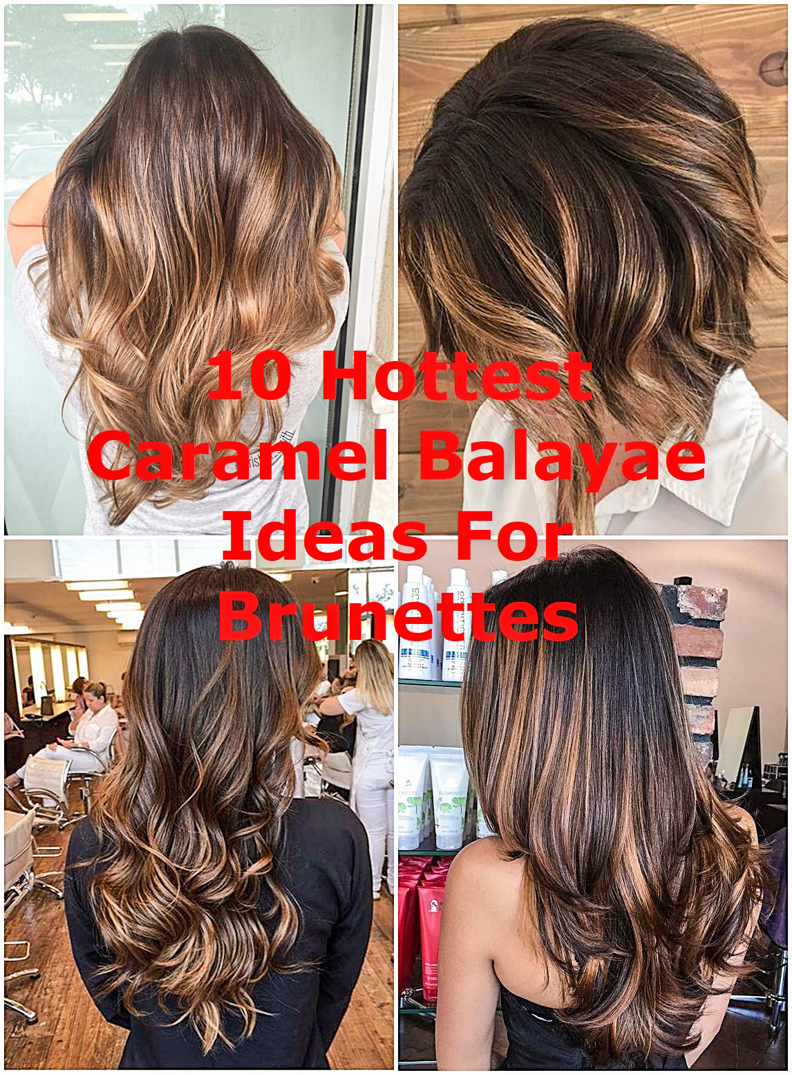 10 Hottest Caramel Balayage Ideas For Brunettes