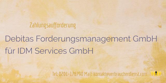 Beitragsbild: Debitas Forderungsmanagement GmbH fordert für IDM Services GmbH