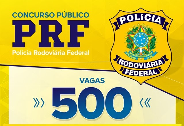 Polícia Rodoviária Federal abre 500 vagas em concurso público