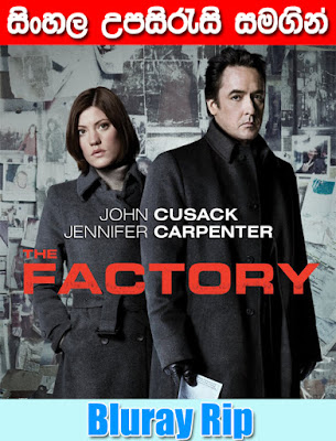 The Factory 2012 Watch online With Sinhala Subtitle