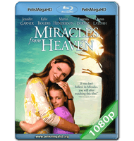 MILAGROS DEL CIELO (2016) 1080P HD MKV ESPAÑOL LATINO