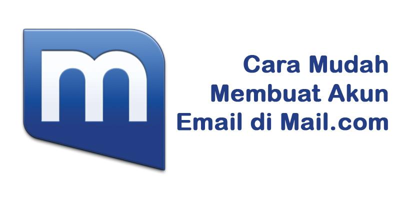 Cara Mudah Membuat Akun Email Di Mail.com Gratis