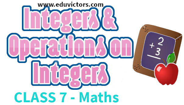 Cbse Papers Questions Answers Mcq Cbse Class 7 Maths Chapter 1 Integers And Operations On Integers Cbsenotes Eduvictors