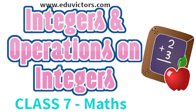 CBSE Class 7 - Maths - Chapter 1 - Integers and Operations On Integers (#cbsenotes)(#eduvictors)