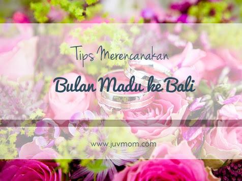 Tips Merencanakan Bulan Madu ke Bali