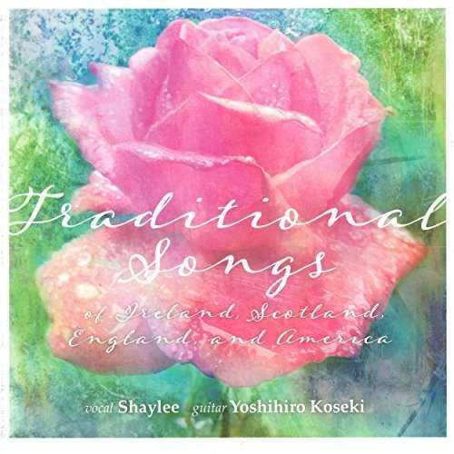 [Album] Shaylee、小関佳宏 – 心に響くトラディショナル・ソングス (2015.06.17/MP3/RAR)