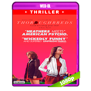 Thoroughbreds (2017) WEB-DL 1080p Audio Dual Latino-Ingles