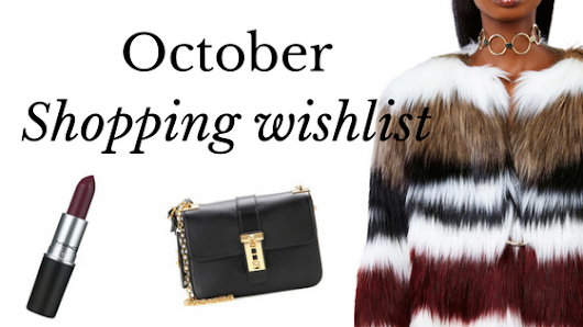 October shopping wishlist