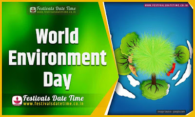 2020 World Environment Day Date and Time, 2020 World Environment Day Festival Schedule and Calendar