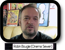 Cinema Sewer: Robin Bougie