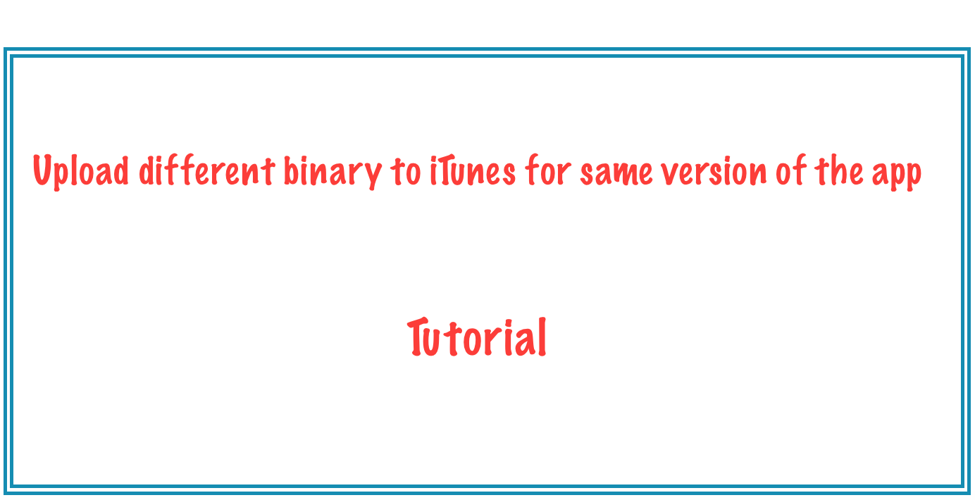 Upload different binary to iTunes for same version of the app