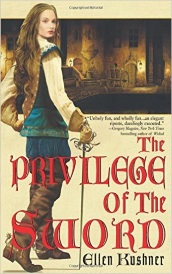 Cover of The Privilege of the Sword. A young, brunette white woman stands against a beige background that frames a shadowed, medievalesque street scene. The woman wears a loose shirt and blue doublet with blue pantaloons and thigh high brown boots. She holds a sword, its point pressed into the ground.