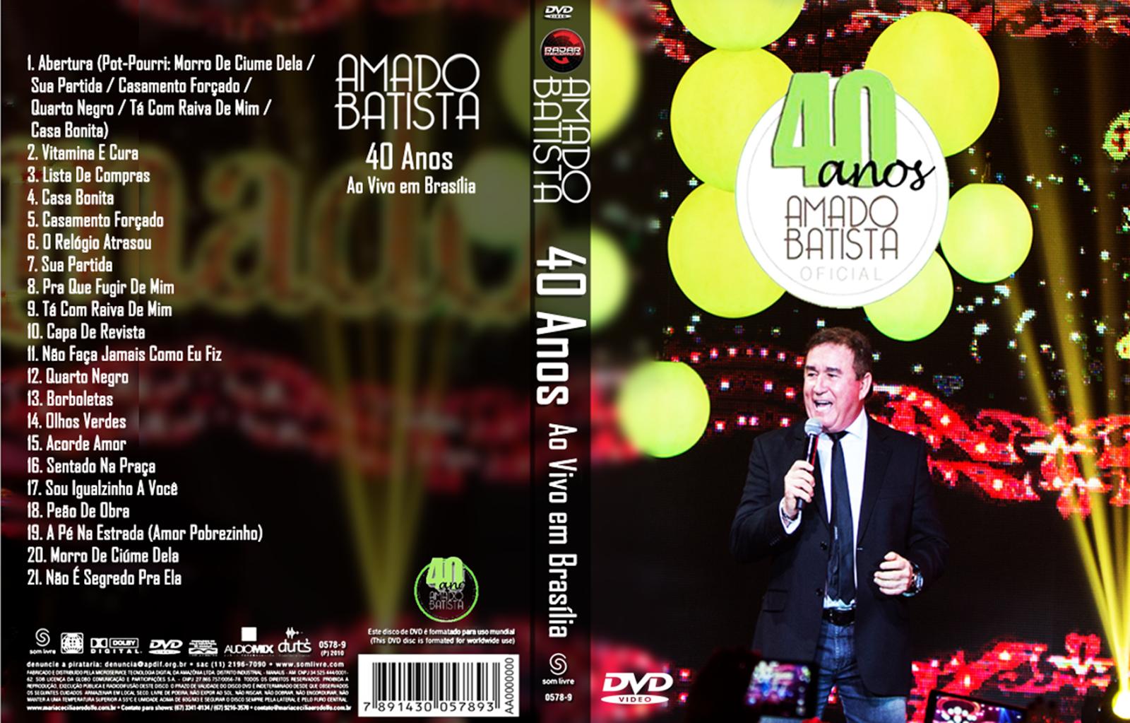 Amado Batista 40 Anos Ao Vivo em Brasília DVD-R Amado 2BBatista 2B40 2BAnos 2BAo 2BVivo 2Bem 2BBras 25C3 25ADlia 2BDVD R 2B  2BXANDAODOWNLOAD