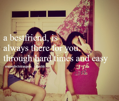 Girl's Things!: BestFriend QuotesQuotes About Three Best Friends Forever