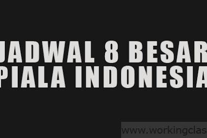 Jadwal 8 Besar Piala Indonesia, Persebaya bertemu lagi dengan Madura United