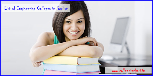 List of Engineering Colleges in Gwalior