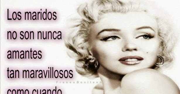 Frases Bonitas Marilyn Monroe Lamaran J