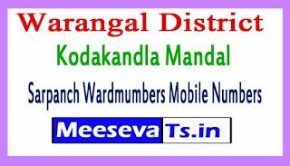 Kodakandla Mandal Sarpanch Wardmumbers Mobile Numbers List Warangal District in Telangana State