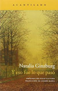 """""""Y eso fue lo que pasó"""" - Natalia Ginzburg"""