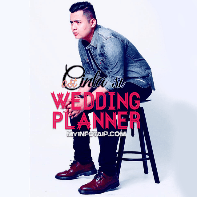 OST Cinta Si Wedding Planner