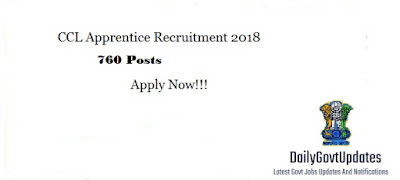 CCL Recuritment 2018, For 760 Posts Apply Now - Dailygovtupdates.in