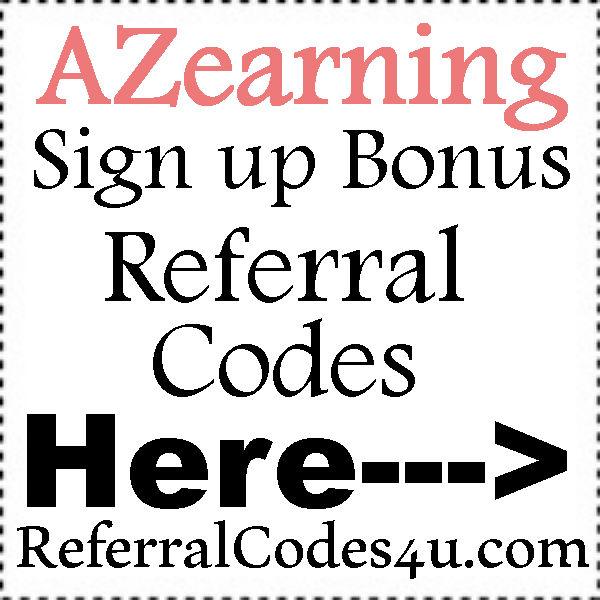 AZearning Referral Codes 2016-2017, AZearning App Sign Up Bonus