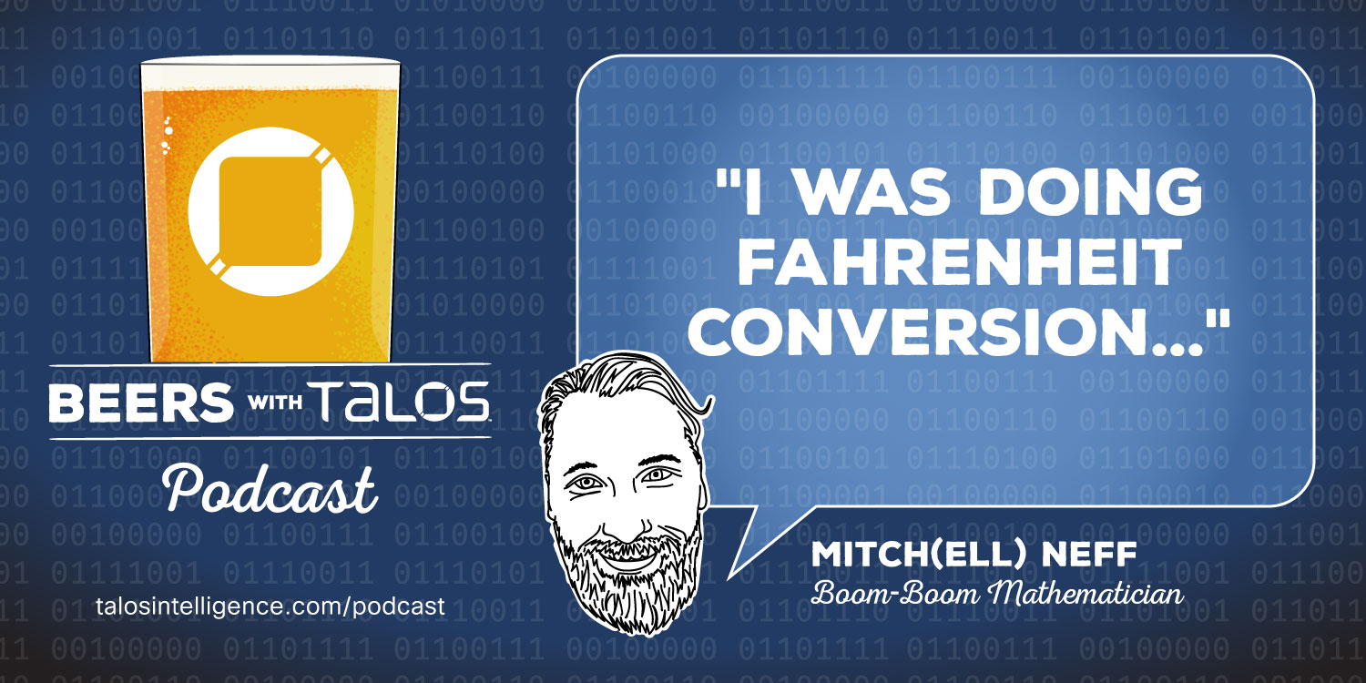 011725046 Beers with Talos EP40: BWT XL feat. SuperMicro, Giant Patches, and More  Mobile Malware
