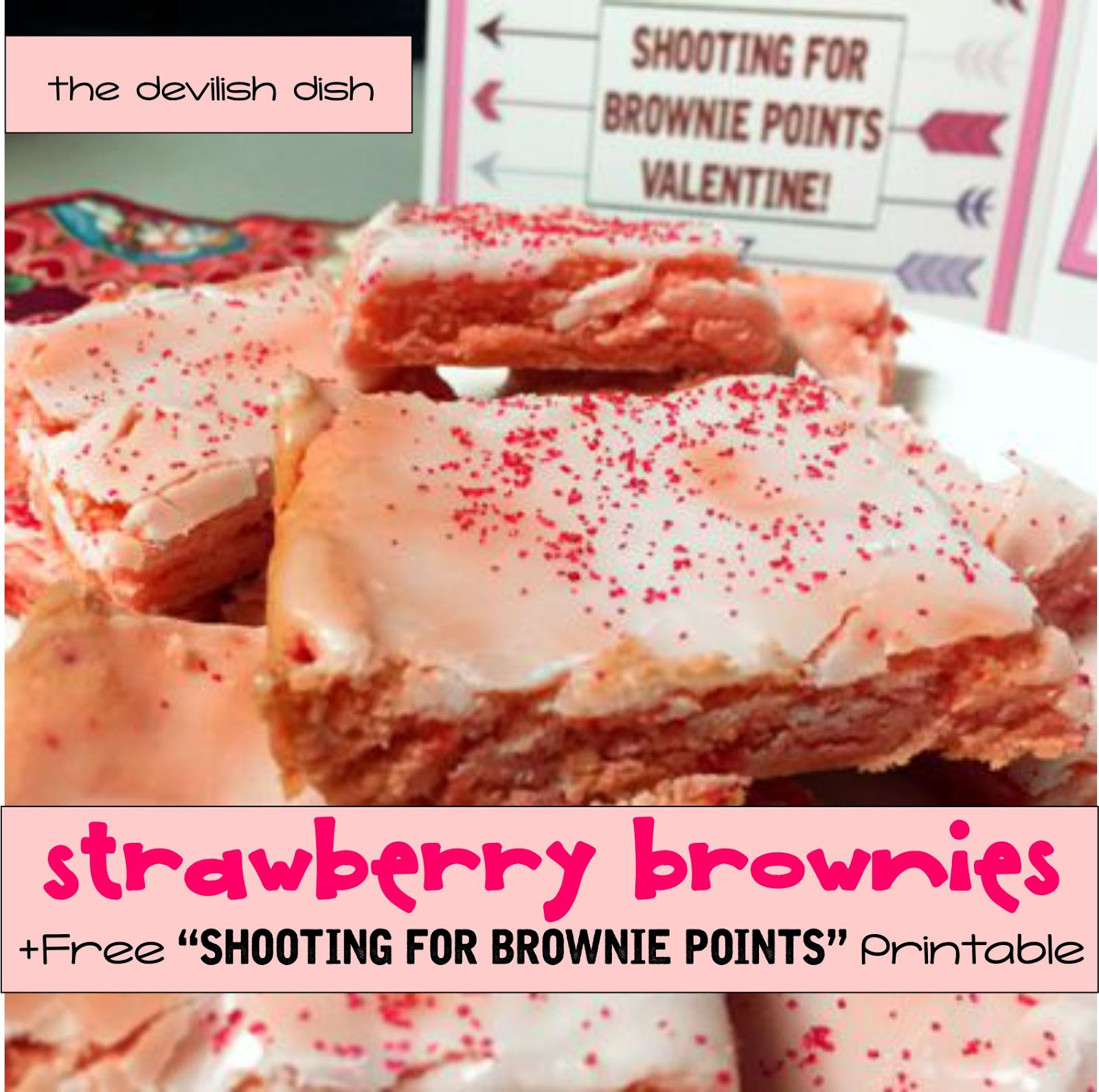 image relating to Shooting for Brownie Points Free Printable called The Devilish Dish: Strawberry Brownies +Free of charge \