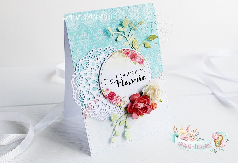 scrapbooking carmaking handmade rękodzieło ręcznie robiona kartka kartki dzień mamy matki prezent laurka mother's day mothers day cards card ilovedigi