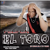 Felipon - El Toro (Prod by M*7 Music)
