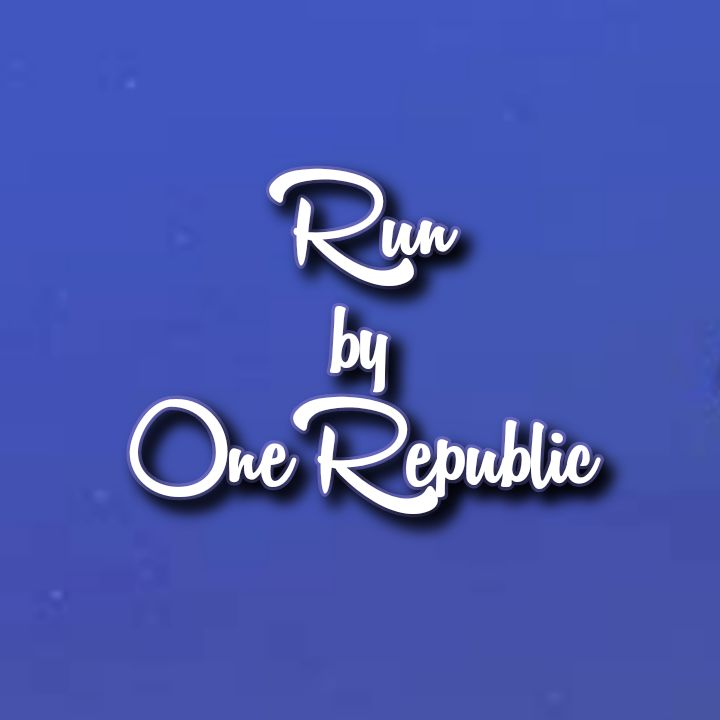 OneRepublic's Music: RUN (Single-Track) - Chorus Song: Yeah I learned my lesson, count my blessings Look to the rising sun and run run run.. - AAC/MP3 Download