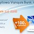 100 zł za założenie karty kredytowej Vanquis Bank