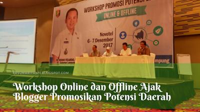 Workshop Online dan Offline Ajak Blogger Promosikan Potensi Daerah