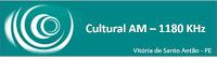 Rádio Cultural AM 1180 de Vitória de Santo Antão - Pernambuco