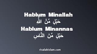 Pengertian Hablum Minallah dan Hablum Minannas: Kesalehan Individu dan Sosial