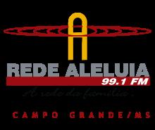 Rede Aleluia FM 99,1 de Campo Grande MS